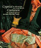 Cypriot Costumes in the National Historical Museum