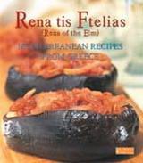 Rena tis Ftelias, Mediterranean Recipes from Greece